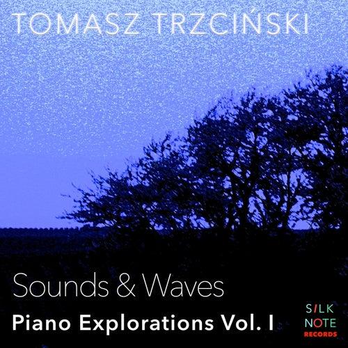 Piano Exploration, Vol. 1: Sounds & Waves von Tomasz Trzcinski