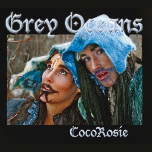 Grey Oceans van CocoRosie