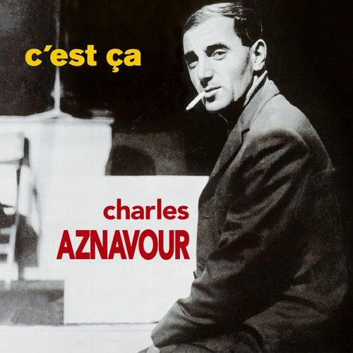C'est ça de Charles Aznavour