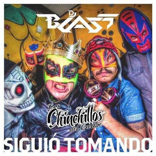 Siguió Tomando (feat. Los Chinchillos Del Caribe) de DJ Blass