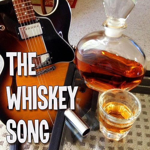 The Whiskey Song de David Gillespie