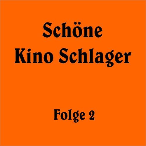 Schöne Kino Schlager Folge 2 de Various Artists