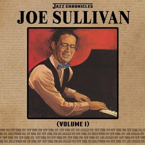 Jazz Chronicles: Joe Sullivan, Vol. 1 by Joe Sullivan