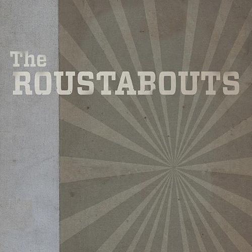 The Roustabouts von The Roustabouts
