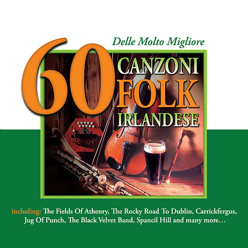 60 delle Molto Migliore Canzoni Folk Irlandese by Various Artists