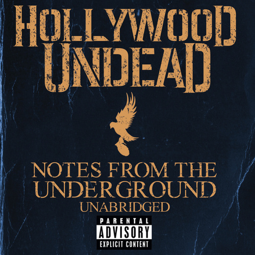Notes From The Underground - Unabridged von Hollywood Undead