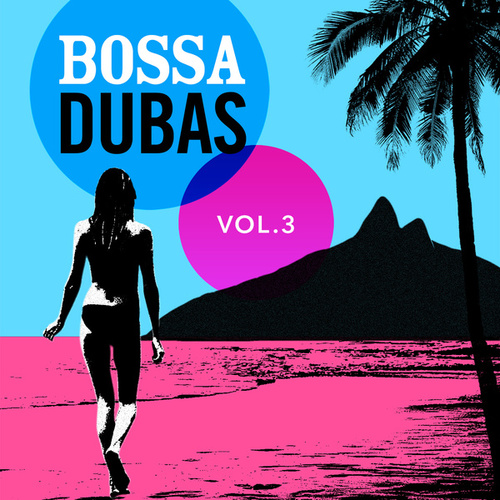Bossa Dubas Vol. 3 - Posto 9 de Various Artists