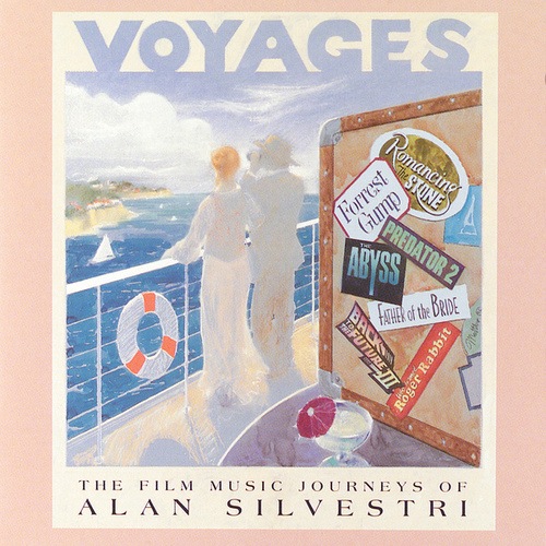Voyages (The Film Music Journeys Of Alan Silvestri) de Alan Silvestri