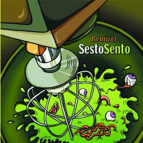 Sesto Sento - Remixer von Sesto Sento