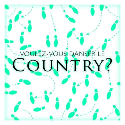 Voulez-vous danser le country? von Various Artists