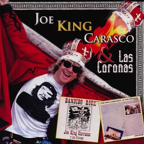 Bordertown & Viva San Antone de Joe 'King' Carrasco