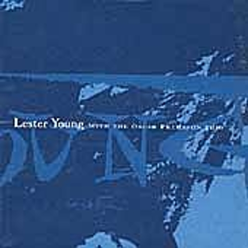 With the Oscar Peterson Trio von Lester Young