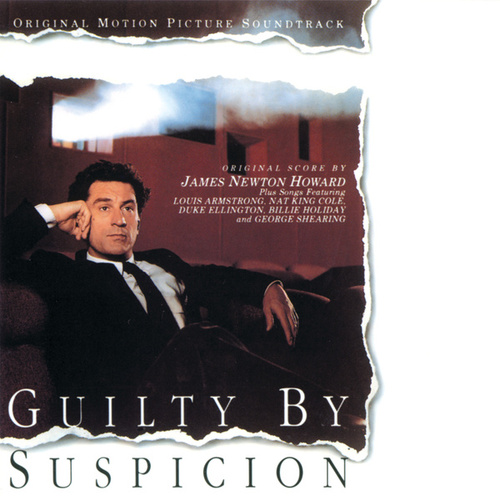 Guilty By Suspicion (Original Motion Picture Soundtrack) by James Newton Howard