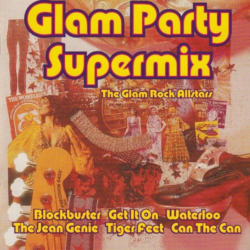 Glam Party Supermix the Glam Rock Allstars de Various Artists