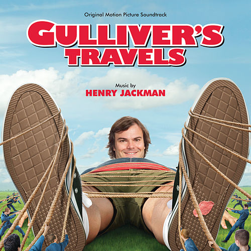 Gulliver's Travels (Original Motion Picture Soundtrack) de Henry Jackman