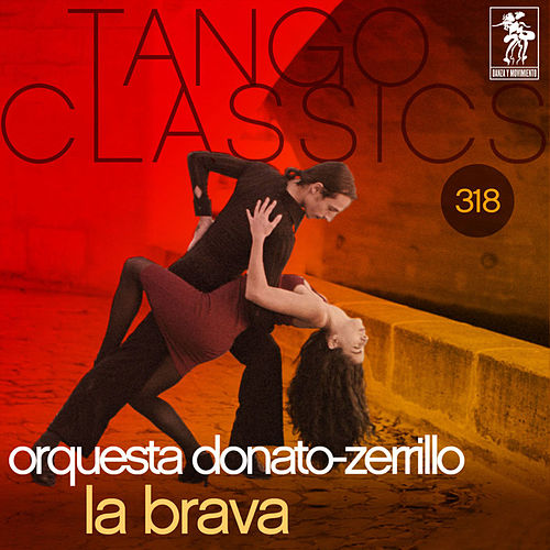 Tango Classics 318: La Brava von Various Artists