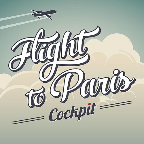 Flight to Paris (EP) de Cockpit