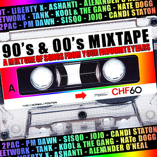 90's & 00's Mixtape de Various Artists