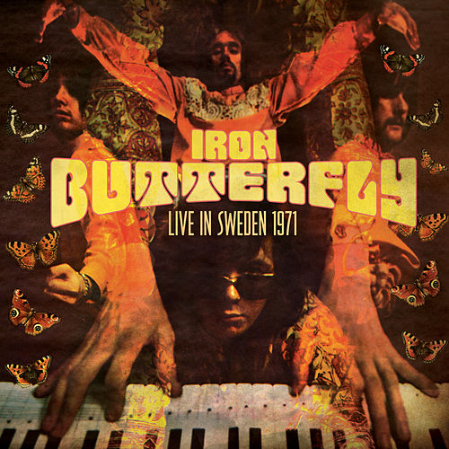 Live in Sweden 1971 by Iron Butterfly