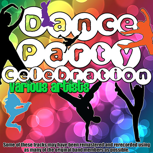 Dance Party Celebration by Various Artists