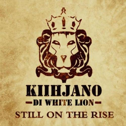On The Rise (Official) de Kiihjano