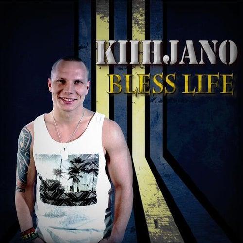 Bless Life (Official) de Kiihjano