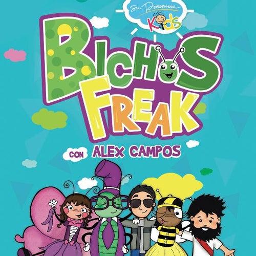 Bichos Freak Con Alex Campos de Su Presencia