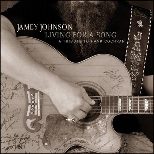 Living for a Song (A Tribute to Hank Cochran) de Jamey Johnson