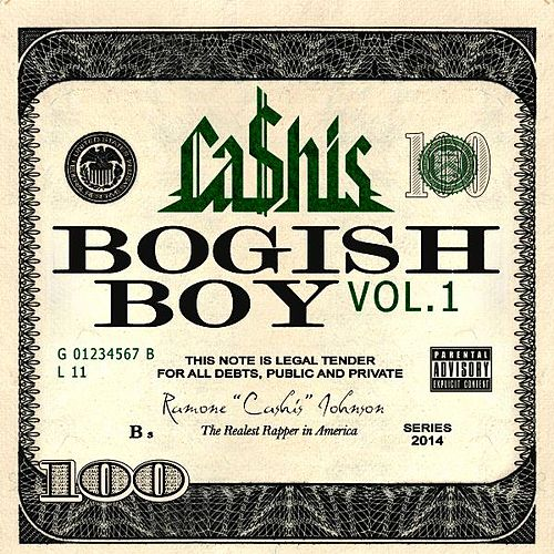 Bogish Boy, Vol. 1 de Ca$his