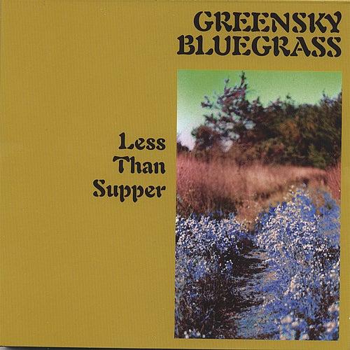 Less Than Supper by Greensky Bluegrass
