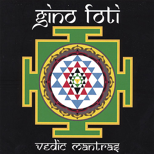 Vedic Mantras by Gino Foti