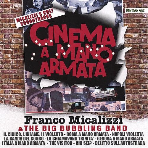 Cinema A Mano Armata di Franco Micalizzi