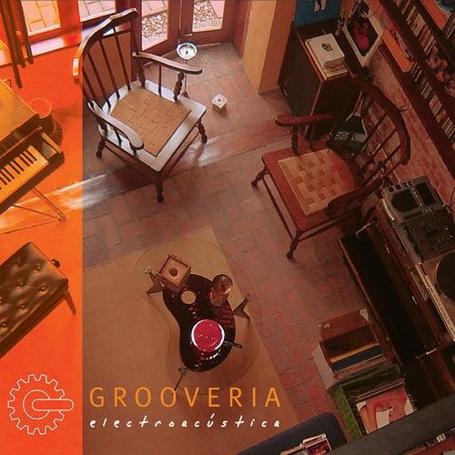 Grooveria #1 von Grooveria Electroacústica
