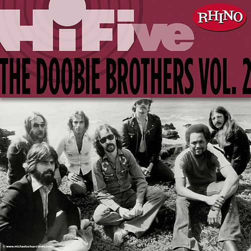 Rhino Hi-Five: The Doobie Brothers [Vol. 2] by The Doobie Brothers