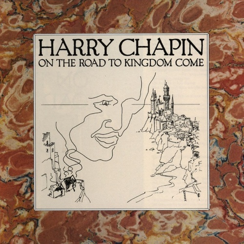 On The Road To Kingdom Come van Harry Chapin