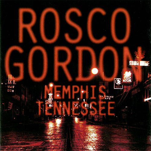 Memphis, Tennessee von Rosco Gordon