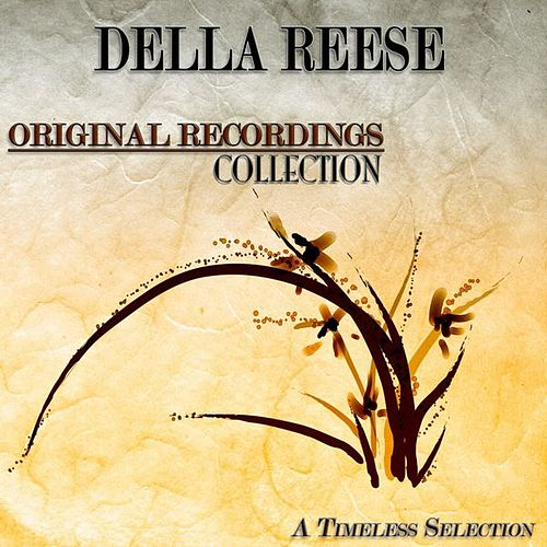 Original Recordings Collection (A Timeless Selection) von Della Reese