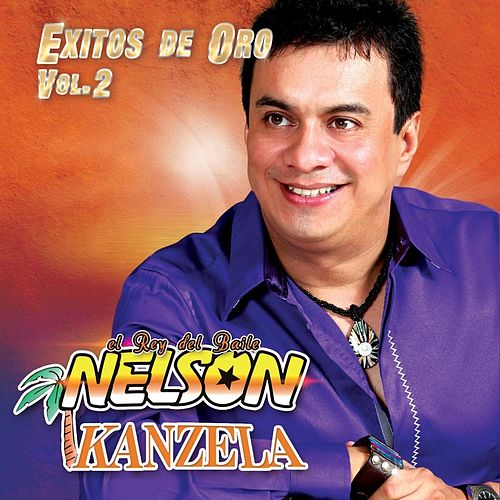 Exitos de Oro, Vol. 2 by Nelson Kanzela