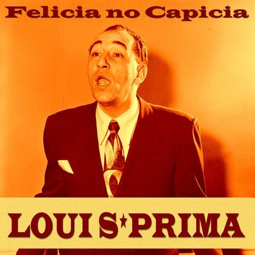 Felicia No Capicia de Louis Prima
