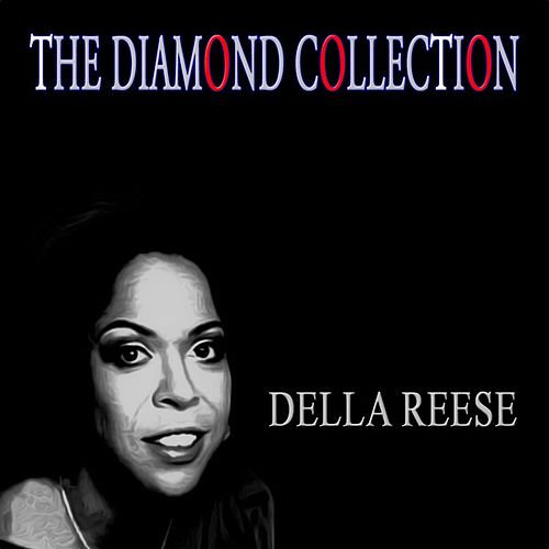 The Diamond Collection (Original Recordings) von Della Reese