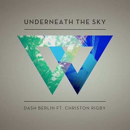Underneath The Sky - Taken from 'We Are' von Dash Berlin