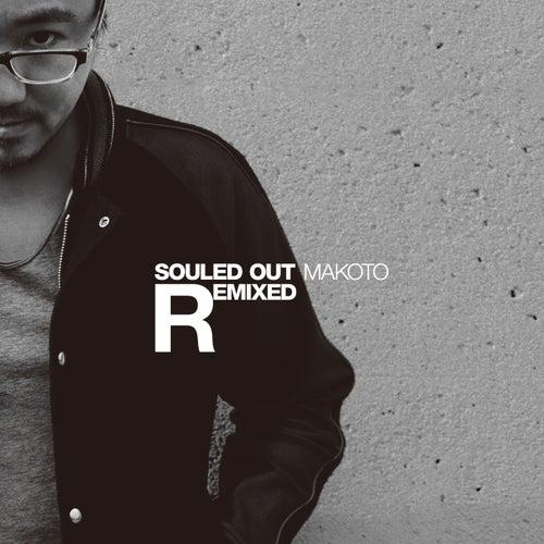 Souled Out (Remixes) von Makoto