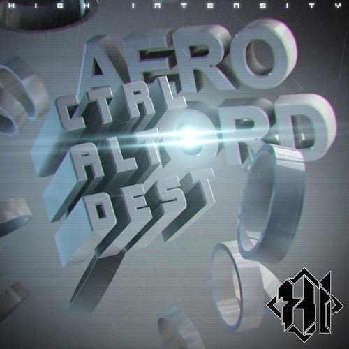 Ctrl Alt Destruction by Aero Chord