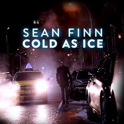 Cold As Ice by Sean Finn
