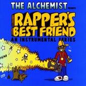 Rapper's Best Friend by The Alchemist