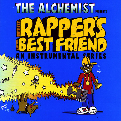Rapper's Best Friend de The Alchemist
