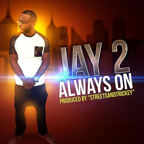 Always On von Jay 2
