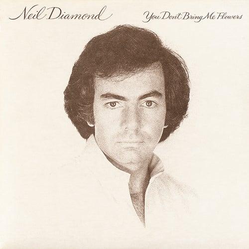 You Don't Bring Me Flowers de Neil Diamond
