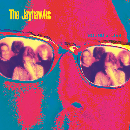 Sound Of Lies by The Jayhawks