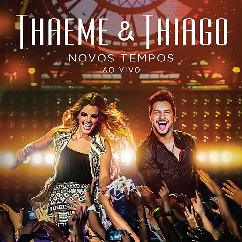 Novos Tempos (Deluxe) de Thaeme & Thiago
